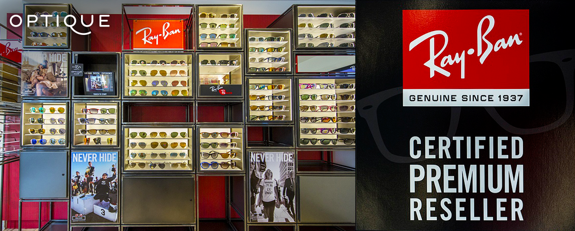 BUTIK OPTIQUE RAY-BAN® CERTIFIED PREMIUM RESELLER
